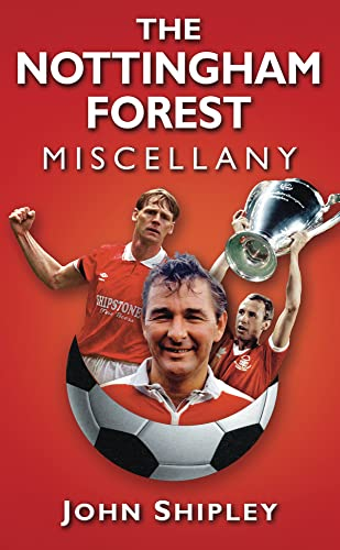 9780752460765: The Nottingham Forest Miscellany