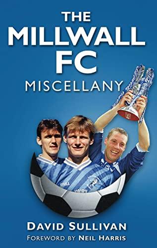 The Millwall FC Miscellany: Sullivan, David
