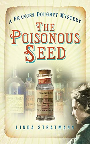 9780752461182: The Poisonous Seed: A Frances Doughty Mystery (The Frances Doughty Mysteries)