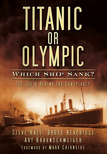 9780752461588: Titanic or Olympic: Which Ship Sank?