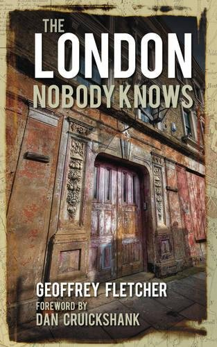 9780752461991: The London Nobody Knows