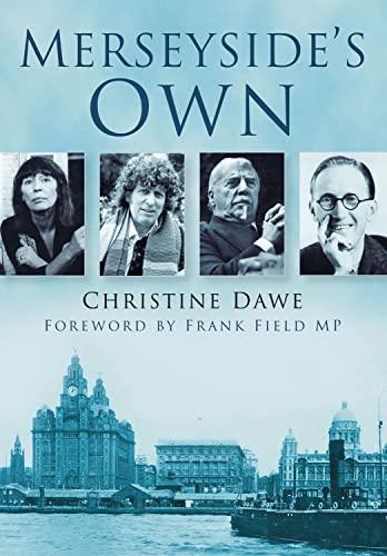 Merseyside s Own (Paperback): Christine Dawe