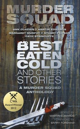 9780752463001: Best Eaten Cold and Other Stories: A Murder Squad Anthology