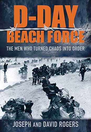 9780752463308: D-Day Beach Force