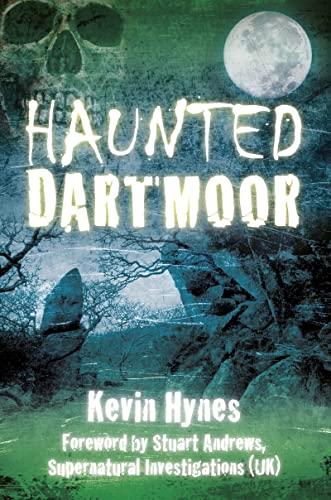 9780752463384: Haunted Dartmoor