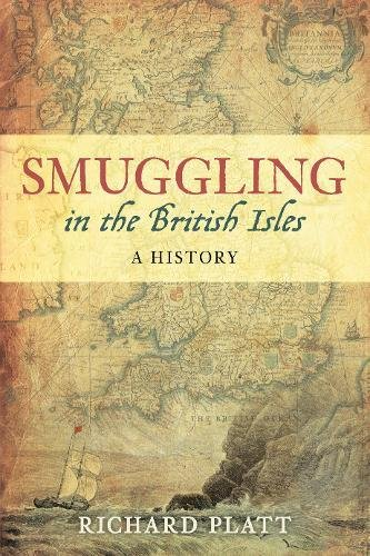9780752463599: Smuggling in the British Isles: A History
