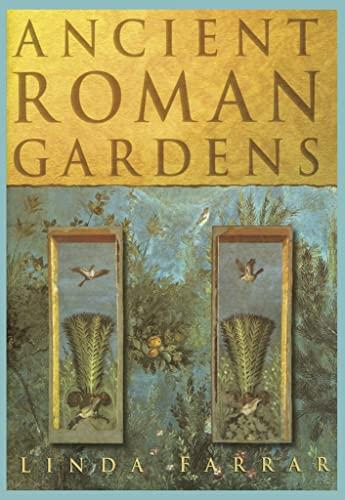 9780752464435: Ancient Roman Gardens