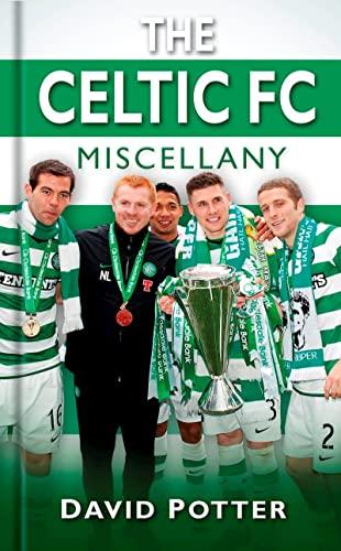 9780752464626: The Celtic Miscellany (Miscellany (History Press))