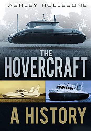 9780752464794: The Hovercraft: A History