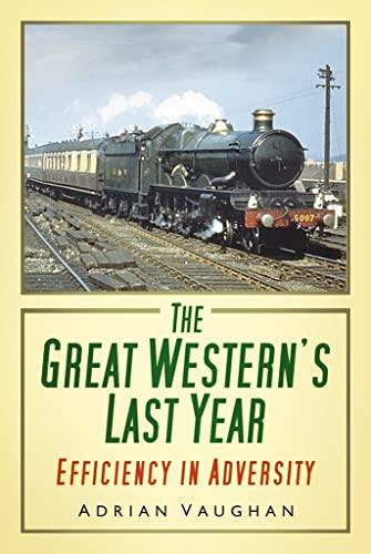 The Great Westerns Last Year: Efficiency in Adversity: Adrian Vaughan