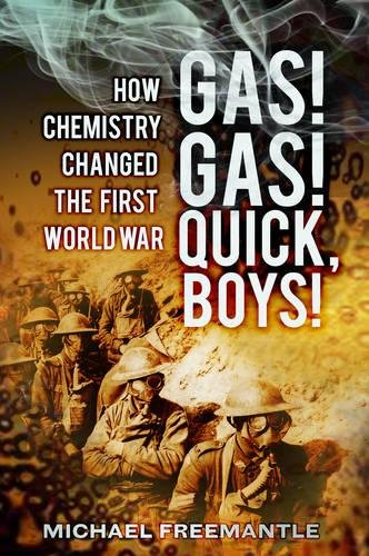 9780752466019: Gas! Gas! Quick, Boys!: How Chemistry Changed the First World War
