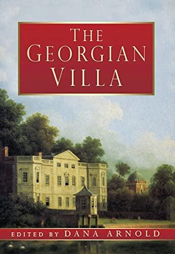 9780752466224: The Georgian Villa