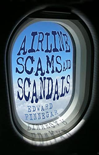 9780752466255: Airline Scams and Scandals