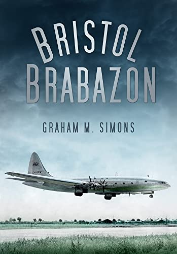 9780752467337: Bristol Brabazon