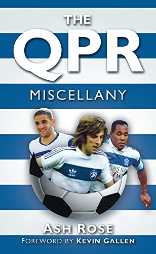 9780752467382: The QPR Miscellany