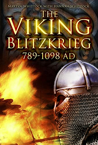 9780752467993: The Viking Blitzkrieg: AD 789-1098
