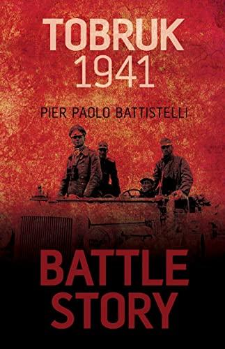Battle Story: Tobruk 1941 Format: Trade Cloth