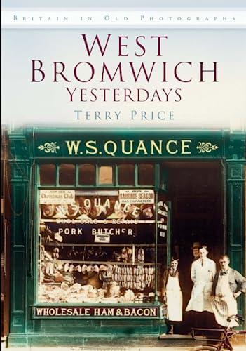 9780752469980: West Bromwich Yesterdays