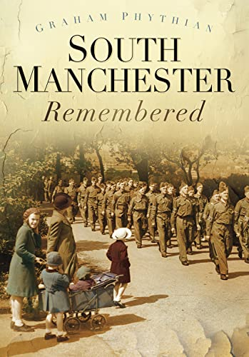 9780752470023: South Manchester Remembered