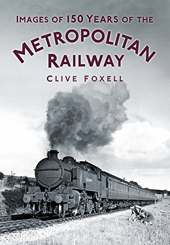 9780752470092: Images of 150 Years of the Metropolitan Railway
