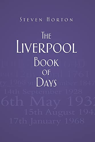 9780752471112: The Liverpool Book of Days