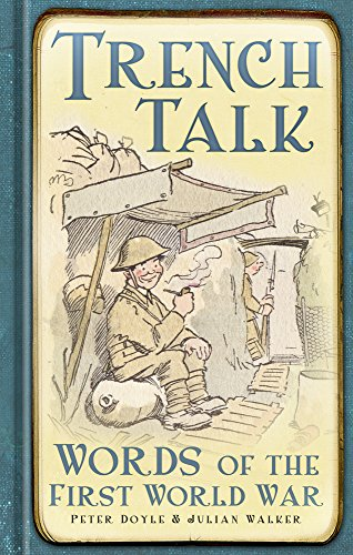 9780752471549: Trench Talk: Words of the First World War