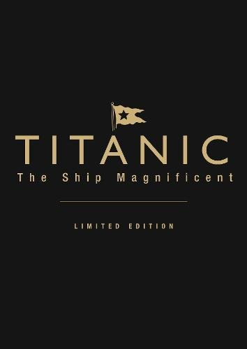 9780752477473: Titanic: The Ship Magnificent