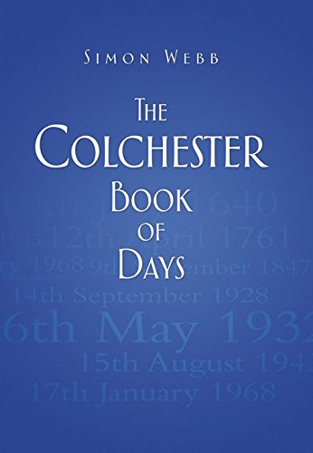 9780752482866: The Colchester Book of Days