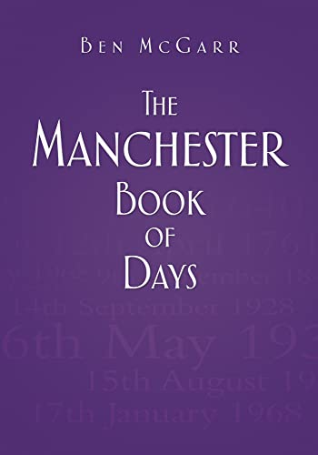 The Manchester Book of Days: Ben McGarr