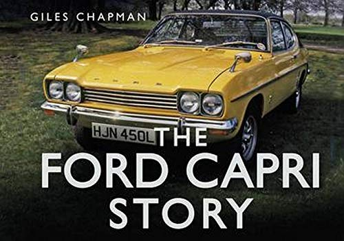 9780752484617: The Ford Capri Story