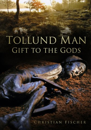 9780752486352: Tollund Man: Gift to the Gods