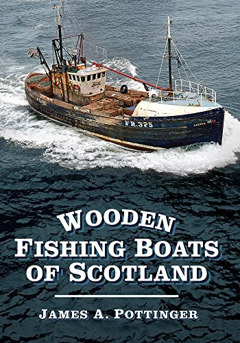 9780752487571: Wooden Fishing Boats of Scotland