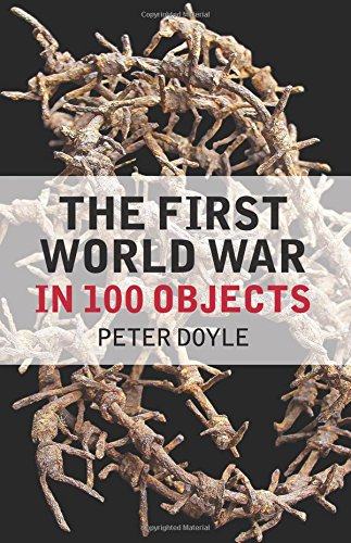 9780752488110: The First World War in 100 Objects