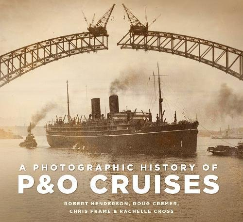 9780752489018: A Photographic History of P&O Cruises