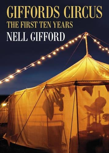 9780752489186: Giffords Circus: The First Ten Years