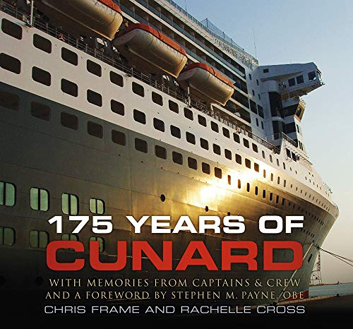 9780752489261: 175 Years of Cunard