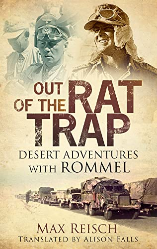 9780752490076: Out of the Rat Trap: Desert Adventures with Rommel