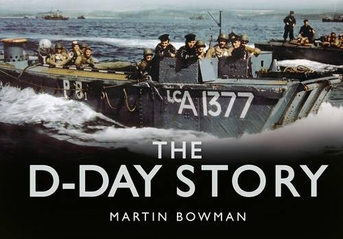 9780752491424: The D-Day Story (Story series)