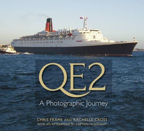 9780752491509: QE2: A Photographic Journey