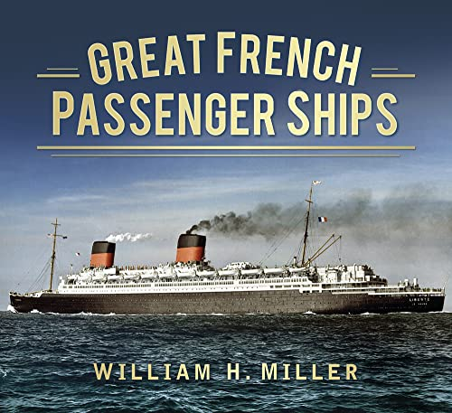 9780752491523: Great French Passenger Ships (Great Passenger Ships)