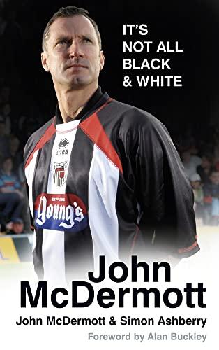9780752492643: John McDermott: It's Not All Black & White