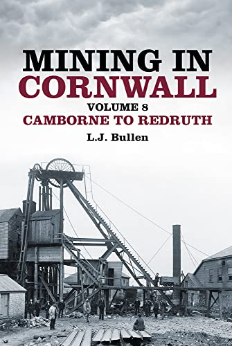 9780752493107: Mining in Cornwall: Camborne to Redruth: 8