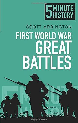 9780752493213: 5 Minute History: First World War Great Battles