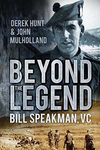 9780752494302: Beyond the Legend: Bill Speakman VC