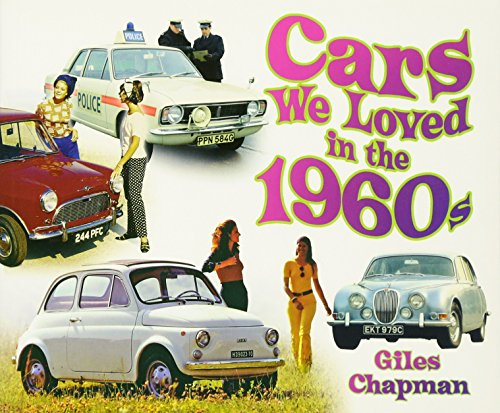9780752494319: Cars We Loved in the 1960s