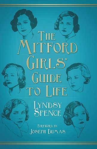 9780752496948: The Mitford Girls' Guide to Life