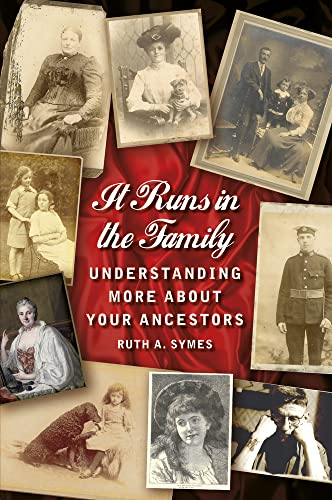 9780752497020: It Runs in the Family: Understanding More about Your Ancestors