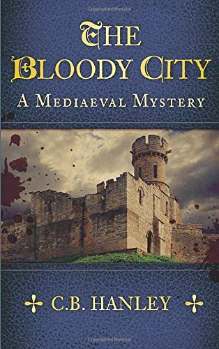 9780752497044: The Bloody City (A Mediaeval Mysteries)