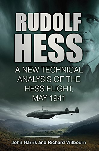 9780752497082: Rudolf Hess: A New Technical Analysis of the Hess Flight, May 1941