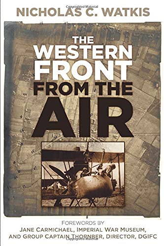 9780752497778: The Western Front from the Air